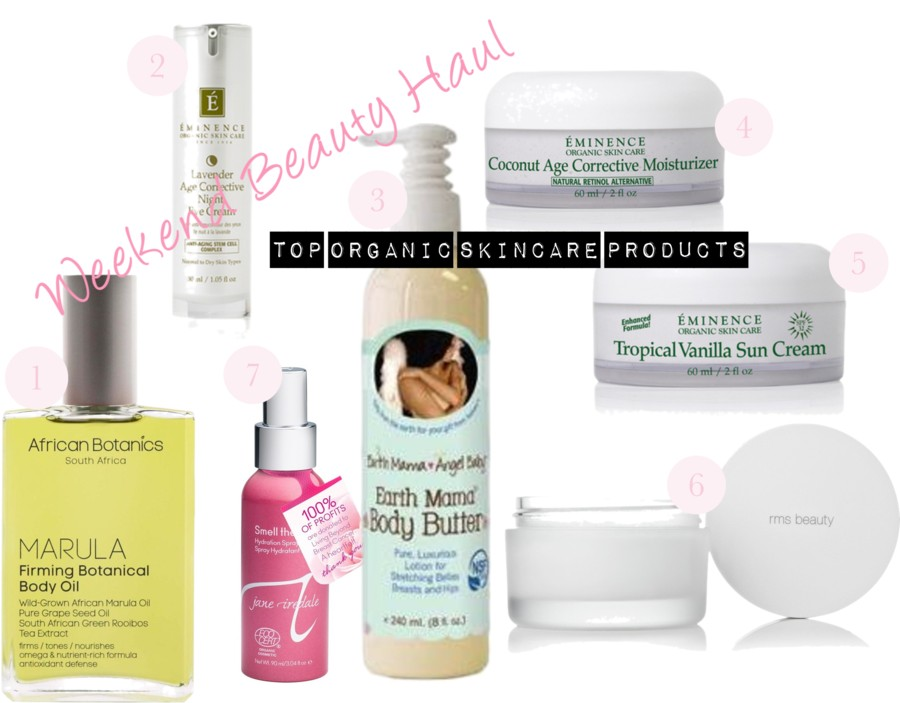 Weekend Beauty Haul: Top Organic Skincare Products